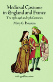 Medieval Costume in England and France Book Cover