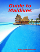 Guide to Maldives