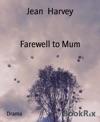 Farewell To Mum