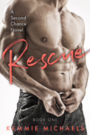 Rescue - Kemmie Michaels book summary