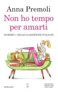 Non ho tempo per amarti di Anna Premoli Copertina del libro