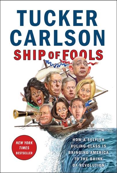 Ship of Fools - Tucker Carlson book cover