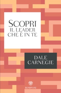 Scopri il leader che è in te Book Cover