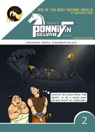 PONNIYIN SELVAN COMICS - BOOK 2 IN ENGLISH(PUDHU VELLAM - VINNAGRA KOVIL & KADAMBUR MALIGAI)