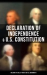 Declaration Of Independence  US Constitution Including The Bill Of Rights And All Amendments