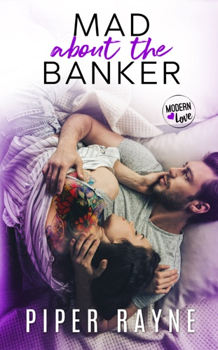 Piper Rayne - Mad about the Banker
