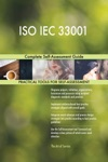 ISO IEC 33001 Complete Self-Assessment Guide