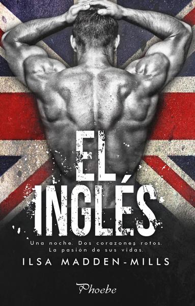 El inglés por Ilsa Madden-Mills