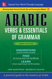Arabic Verbs & Essentials of Grammar, Third Edition