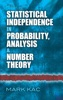 Statistical Independence in Probability, Analysis and Number Theory