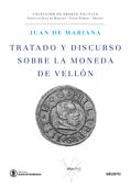 Tratado y discurso sobre la moneda de vellón Book Cover
