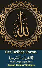Der Heilige Koran (القران الكريم) Arabic Languange Edition