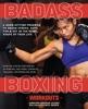 Badass Boxing Workouts