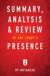 Summary Analysis  Review Of Amy Cuddys Presence By Instaread