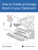 How to Create an Escape Room in your Classroom