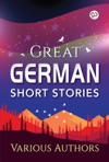 Great German Short Stories