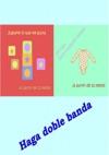 Haga Doble Banda - Juguetes Y Ropa Para Los Nios