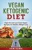 Vegan Ketogenic Diet Cookbook
