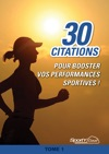30 Citations Pour BOOSTER VOS PERFORMANCES SPORTIVES