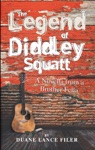 The Legend Of Diddley Squatt