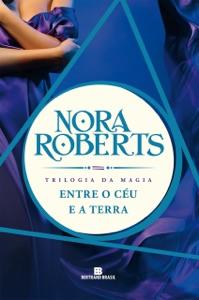 Entre o céu e a terra - Trilogia da magia - vol. 2 Book Cover
