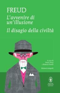 L'avvenire di un'illusione - Il disagio della civiltà Book Cover