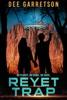 The Reyet Trap