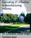 Evaluating JIT Initiatives In Manufacturing Industry