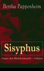 Sisyphus: Gegen den Mädchenhandel - Galizien