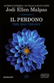 Il perdono. This Man Trilogy PDF Download