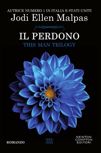 Jodi Ellen Malpas - Il perdono. This Man Trilogy