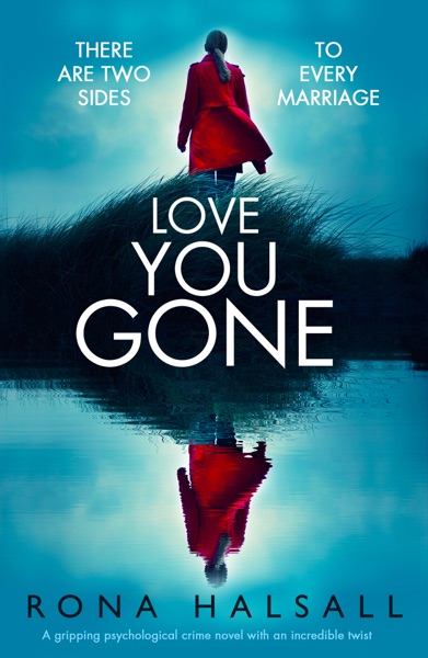 Love You Gone - Rona Halsall book cover