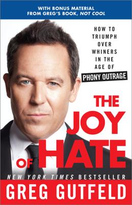 The Joy of Hate - Greg Gutfeld book