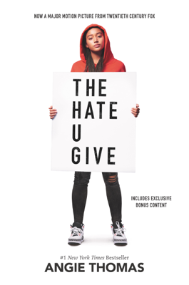 Angie Thomas - The Hate U Give book