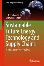 Sustainable Future Energy Technology And Supply Chains
