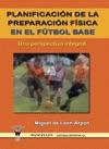 Planificacin De La Preparacin Fsica En El Ftbol Base