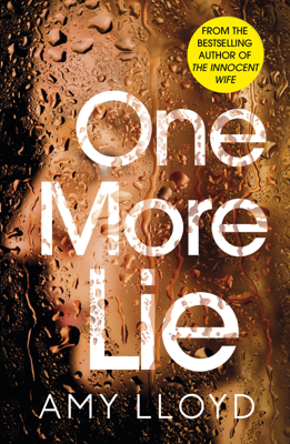 Amy Lloyd - One More Lie book