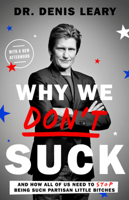 Why We Don't Suck - Denis Leary book