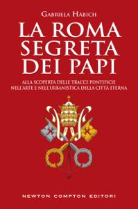 La Roma segreta dei papi Copertina del libro