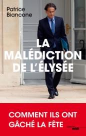 LA MALéDICTION DE LELYSéE