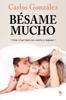 Carlos González - Bésame mucho (nueva presentación) portada