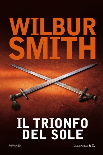 Wilbur Smith - Il trionfo del sole