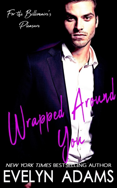 Wrapped Around You - Evelyn Adams book cover
