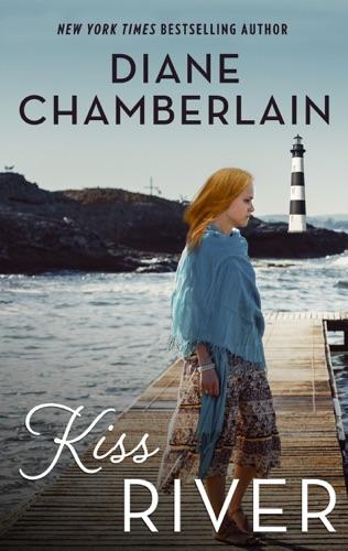 Diane Chamberlain - Kiss River