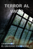 Inmaculada HernГЎndez Marcos - Terror al vacГo (EL UNIVERSO ESCONDIDO I) ilustraciГіn