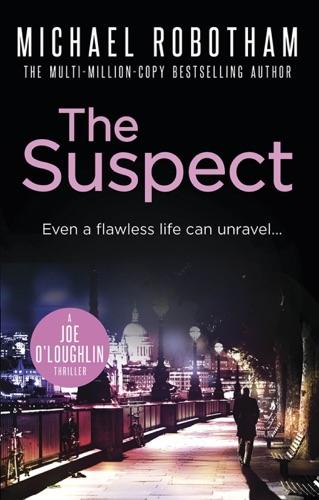Michael Robotham - The Suspect