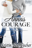 Kristin Noel Fischer - Anna's Courage  artwork