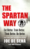 The Spartan Way - Joe De Sena