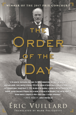 The Order of the Day - Éric Vuillard & Mark Polizzotti book