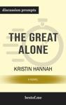 The Great Alone A Novel By Kristin Hannah